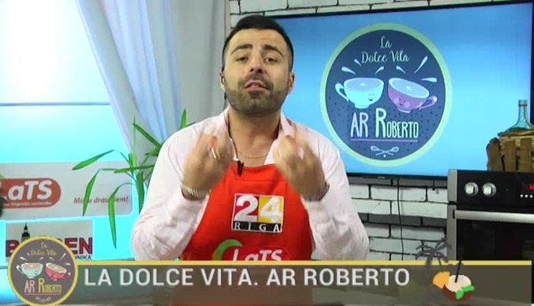 06.07.2017 La Dolce Vita. Ar Roberto 1. daļa