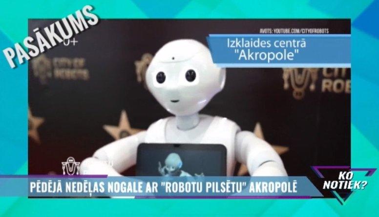"""Pēdējā nedēļas nogale ar """"Robotu pilsētu"""" Akropolē"""