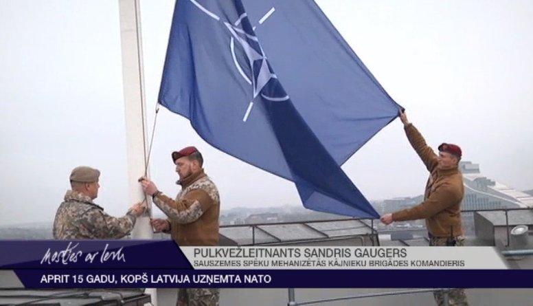Aprit 15 gadu, kopš Latvija uzņemta NATO