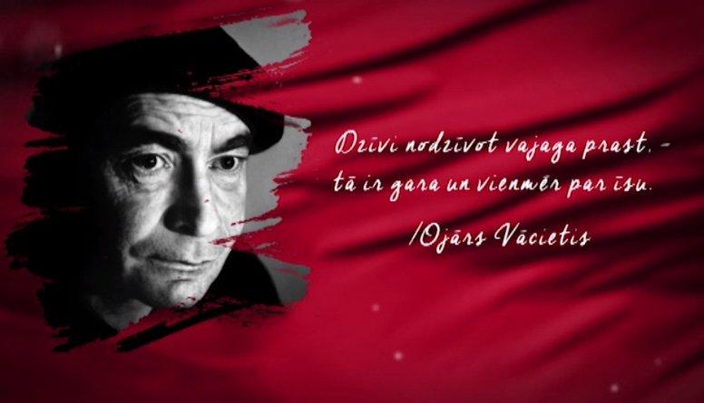 Ojāra Vācieša citāts Latvijas simtgadei