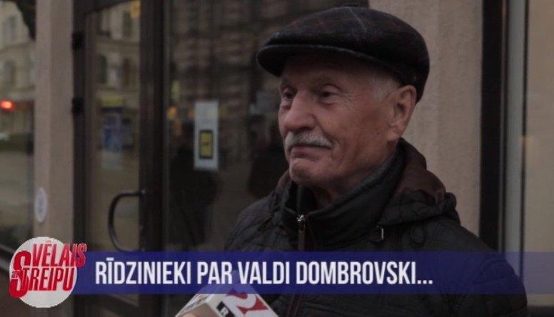 Rīdzinieki par Valda Dombrovska tēlu politikā