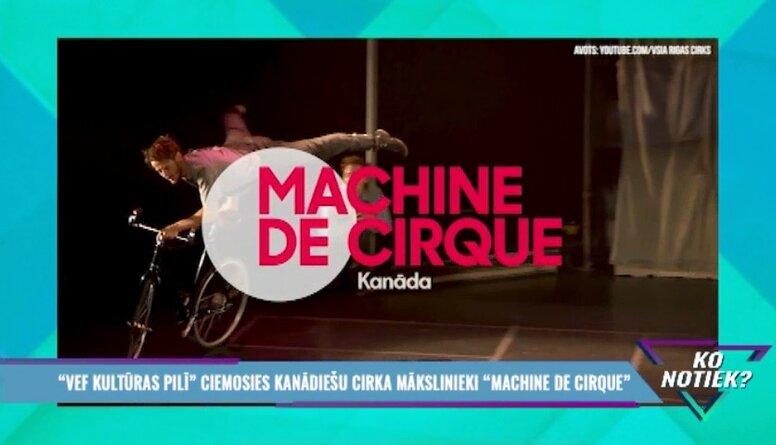 """Rīgā ciemosies kanādiešu cirka mākslinieki """"Machine de Cirque"""""""