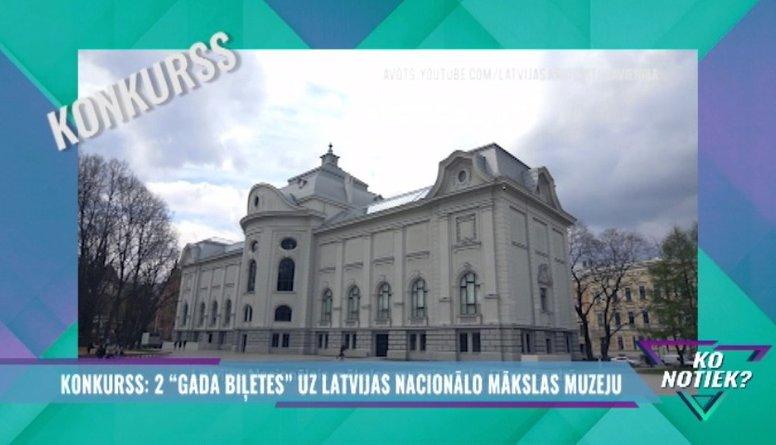 """Konkurss: Laimē 2 """"Gada biļetes"""" uz Latvijas Nacionālo mākslas muzeju"""