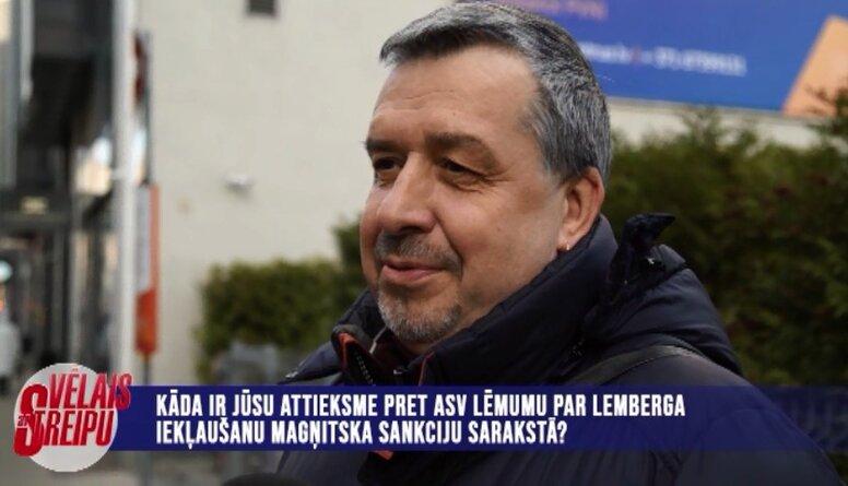 Iedzīvotāji par Lemberga iekļaušanu Magņitska sankciju sarakstā