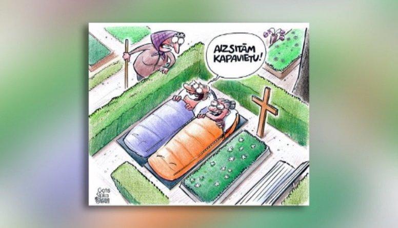 Karikatūru apskats: Aizsitām kapavietu!
