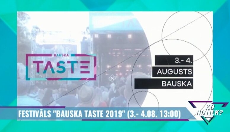 "Festivāls ""Bauska Taste 2019"""