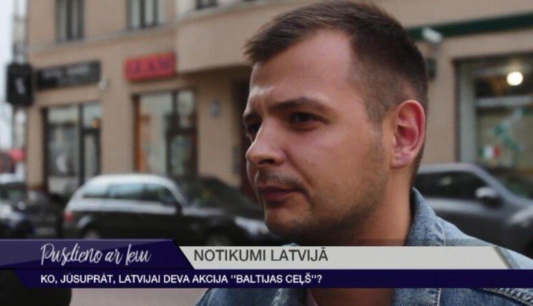 """Ko Latvijai deva akcija """"Baltijas ceļš""""?"""