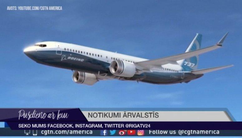 """Eiropa slēdz gaisa telpu """"Boeing 737 MAX"""" lidmašīnām"""