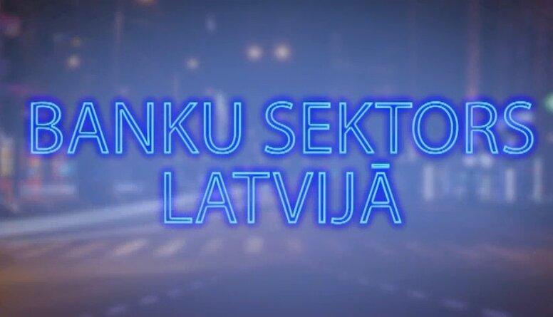 Tvitersāga: Banku sektors Latvijā