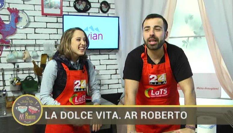 06.01.2017 La Dolce Vita. Ar Roberto 1. daļa