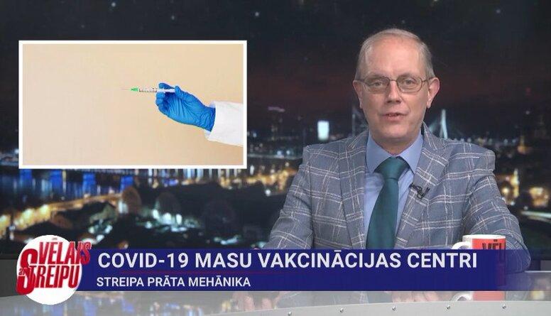 Streipa prāta mehānika: Covid-19 masu vakcinācijas centri