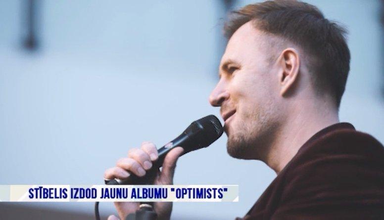 """Stībelis izdod jaunu albumu """"Optimists"""""""