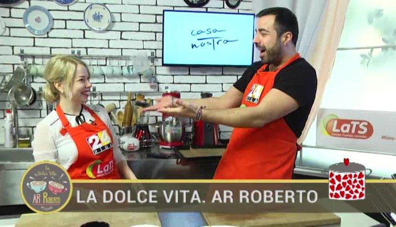 07.02.2017 La Dolce Vita. Ar Roberto 1. daļa