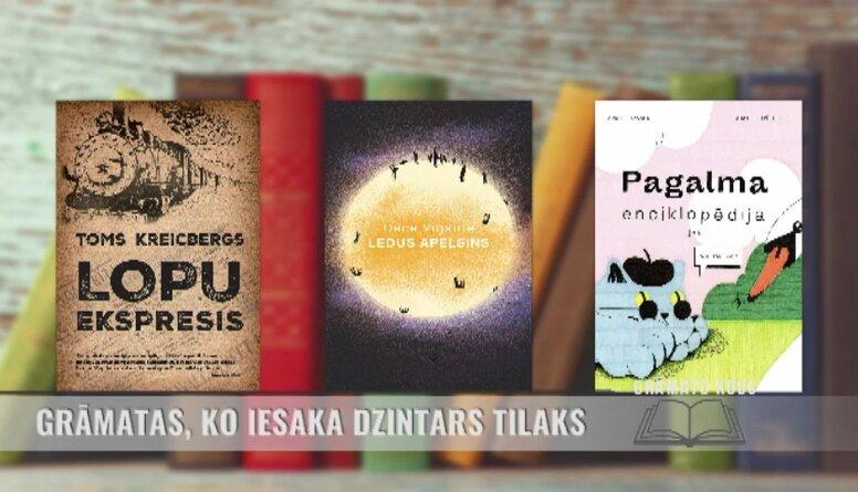 Grāmatas, ko iesaka rakstnieks un mūziķis Dzintars Tilaks