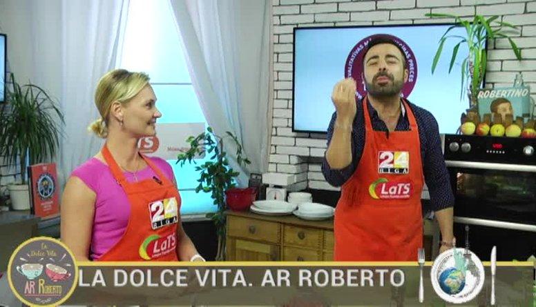 24.08.2017 La Dolce Vita. Ar Roberto 1. daļa
