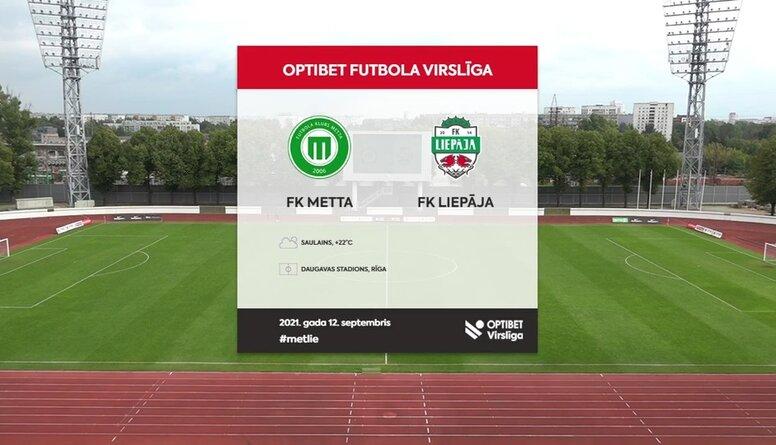 Optibet futbola Virslīga: Metta - Liepāja. Spēles ieraksts