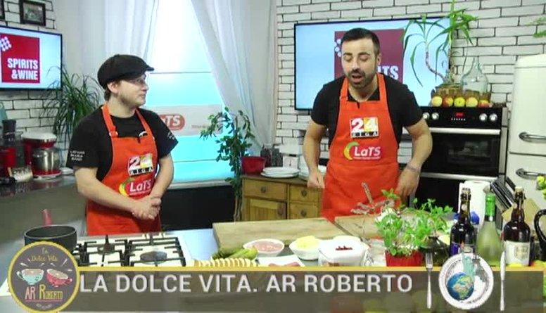 28.08.2017 La Dolce Vita. Ar Roberto 1. daļa