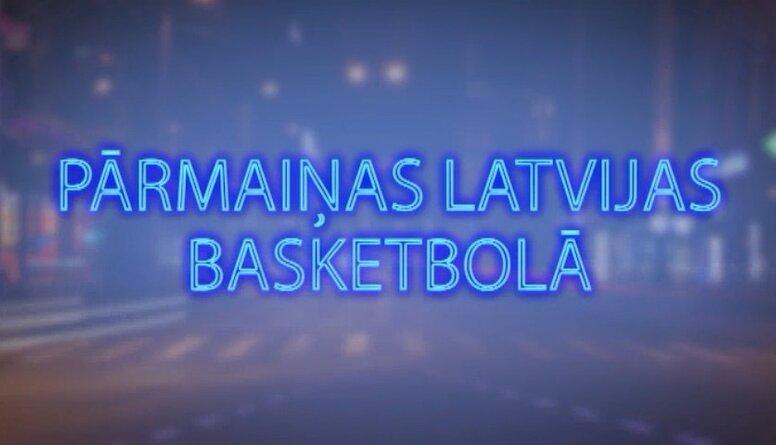Tvitersāga: Pārmaiņas Latvijas basketbolā