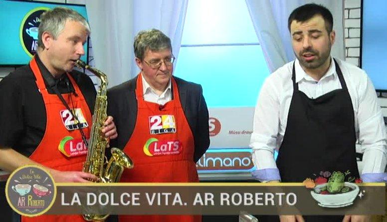 02.05.2017 La Dolce Vita. Ar Roberto 2. daļa