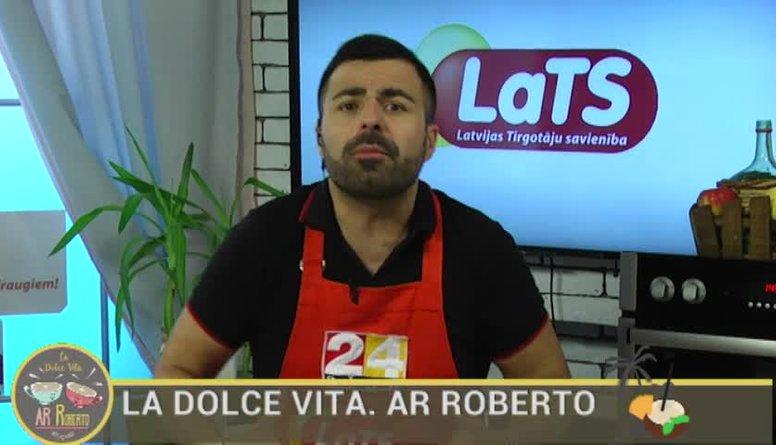 26.07.2017 La Dolce Vita. Ar Roberto 1. daļa