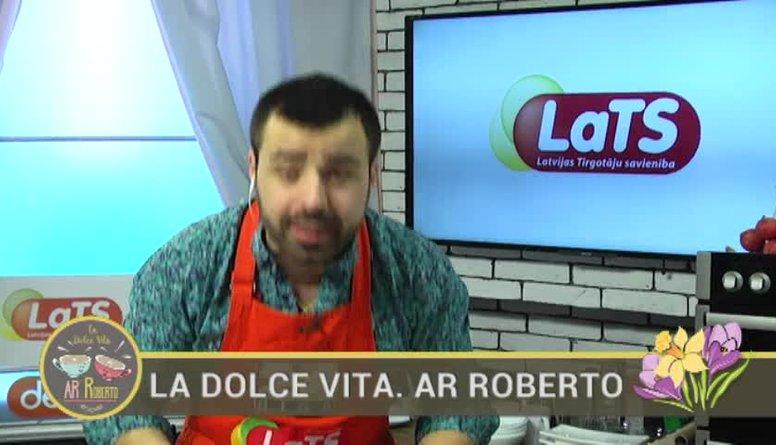 28.03.2017 La Dolce Vita. Ar Roberto 1. daļa