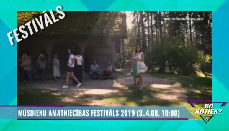 Mūsdienu amatniecības festivāls 2019