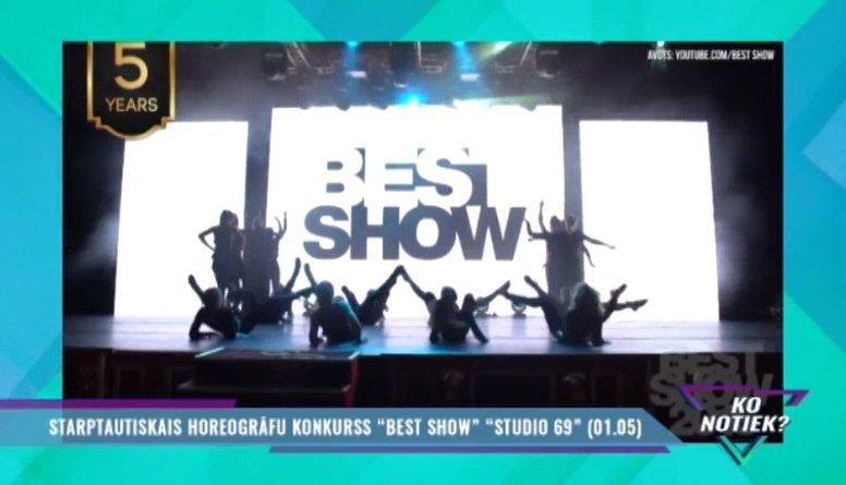 """Starptautiskais horeogrāfu konkurss """"Best Show"""""""