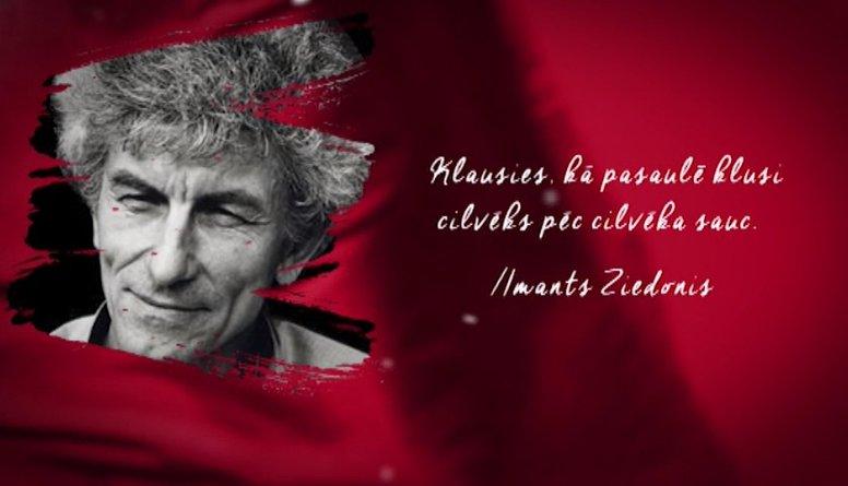 Imanta Ziedoņa citāts Latvijas simtgadei