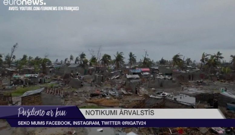 Ciklons Mozambikā iespējams prasījis vairāk nekā 1000 cilvēku dzīvību