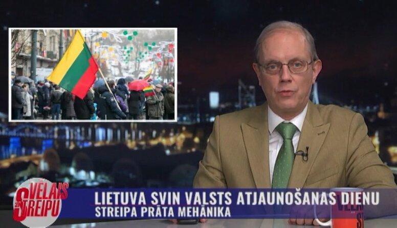 Streipa prāta mehānika: Lietuva svin valsts atjaunošanas dienu