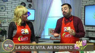 30.03.2017 La Dolce Vita. Ar Roberto 2. daļa