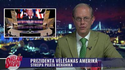 Streipa prāta mehānika: Prezidenta vēlēšanas Amerikā