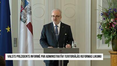 Speciālizlaidums: Valsts prezidents informē par administratīvi teritoriālās reformas likumu