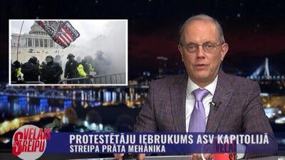 Streipa prāta mehānika: Protestētāju iebrukums ASV kapitolijā