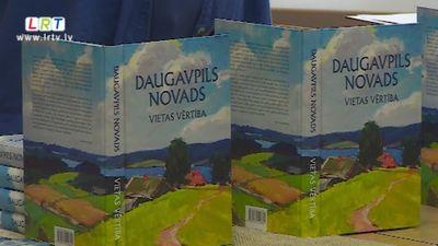 """Nācis klajā monogrāfisks rakstu krājums """"Daugavpils novads. Vietas vērtība"""""""