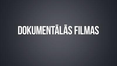 Dokumentālās filmas