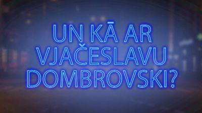 Tvitersāga: Un kā ar Vjačeslavu Dombrovski?
