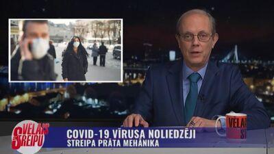 Streipa prāta mehānika: Covid-19 vīrusa noliedzēji