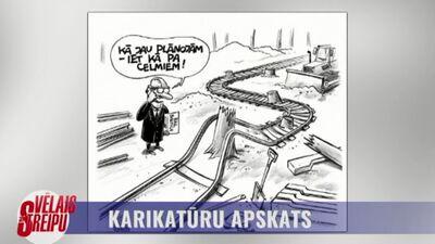 """Karikatūru apskats: """"Rail Baltica"""" projekts iet kā pa celmiem"""