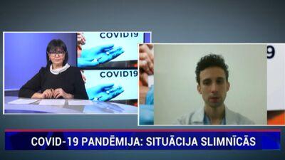 Covid-19 pandēmija. Kāda šobrīd ir situācija slimnīcās?