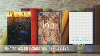 Grāmatas, ko iesaka rakstniece Sabīne Košeļeva