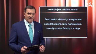Vai iekšlietu ministrs Sandis Ģirģens grib kļūt par LFF prezidentu?
