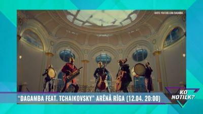 """Dagamba feat. Tchaikovsky"" Arēnā Rīga"