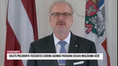 Speciālizlaidums: Valsts prezidenta uzruna Saeimas pavasara sesijas noslēguma sēdē 1. daļa