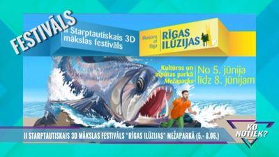 """II Starptautiskais 3D mākslas festivāls """"Rīgas ilūzijas"""" Mežaparkā"""