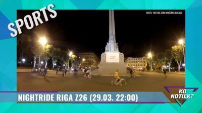 Tuvojas Nightride Rīga Z26
