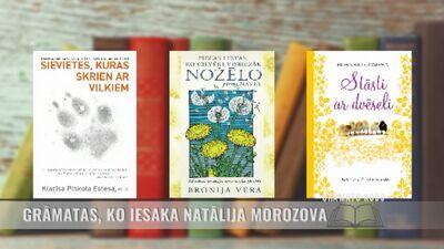 Grāmatas, ko iesaka psiholoģe Natālija Morozova