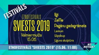 """Etnofestivāls """"Sviests 2019"""""""