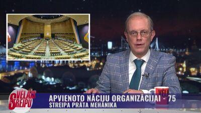Streipa prāta mehānika: Apvienoto Nāciju Organizācijai - 75