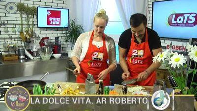 02.08.2017 La Dolce Vita. Ar Roberto 2. daļa